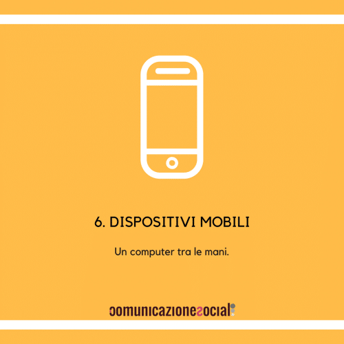 10 digital trend 2018 - Dispositivi mobili